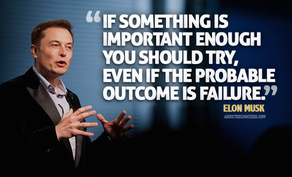 Have a Grand Vision - Elon Musk
