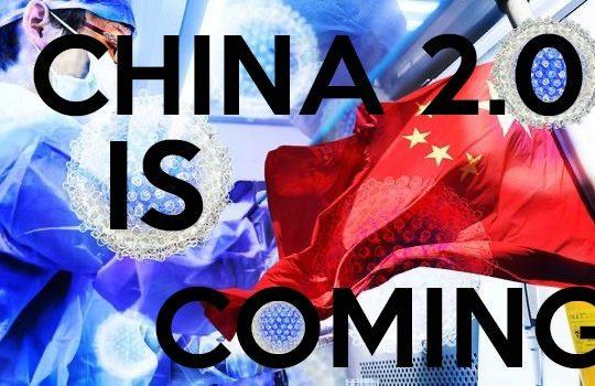 Coronavirus make China Stronger - The 2.0 China